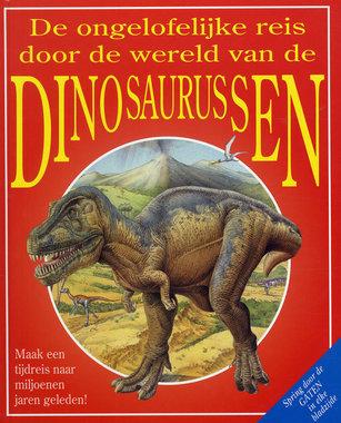 Boek: De ongelofelijke reis door de wereld van de dinosaurussen