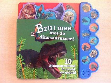 Brul mee met de dinosaurussen (geluidboek)